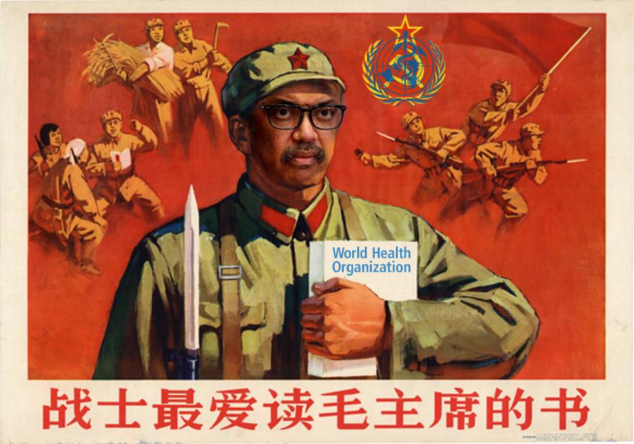 WHO China Tedros Adhanom Ghebreyesus communism