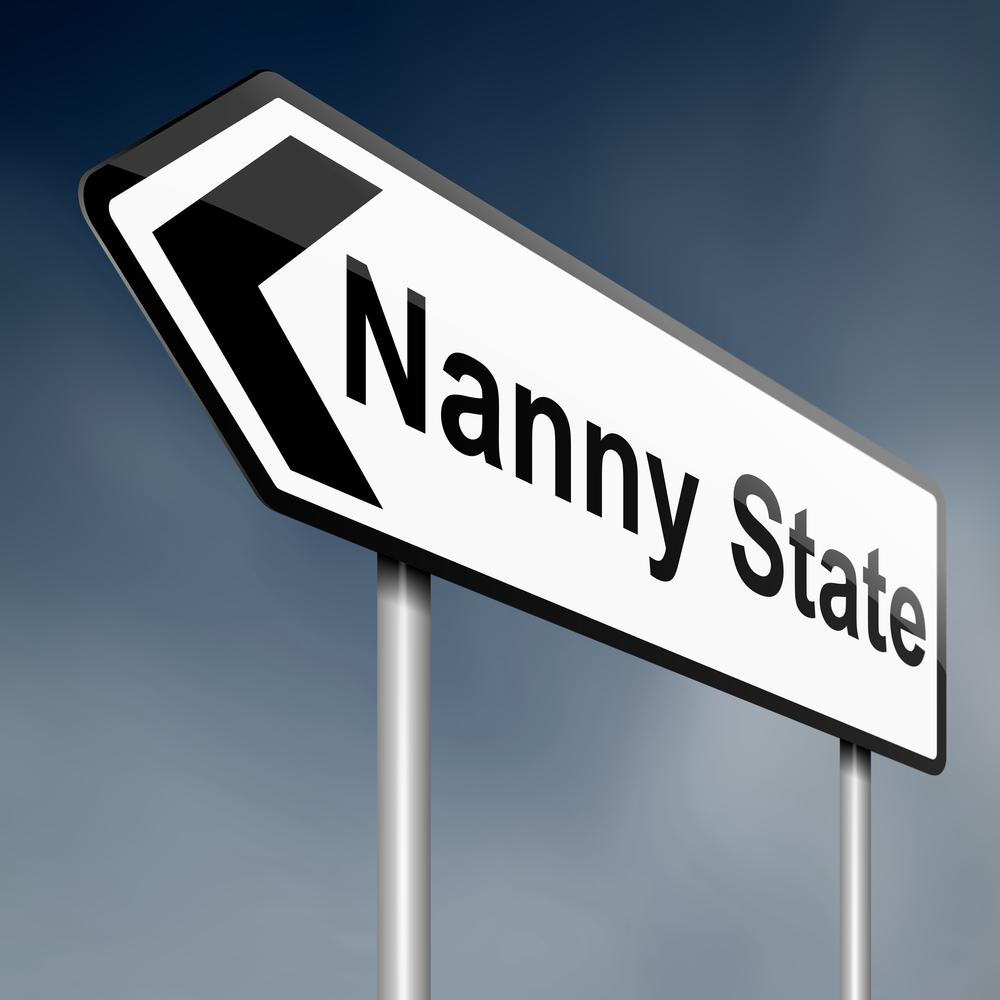 Nanny state.